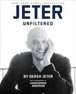 Jeter Unfiltered - Derek Jeter