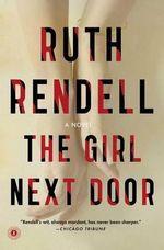 The Girl Next Door - Ruth Rendell