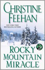 Rocky Mountain Miracle - Christine Feehan