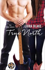 True North : The True Series - Liora Blake