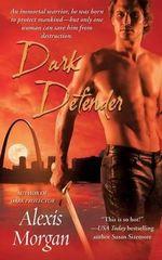 Dark Defender - Alexis Morgan