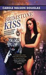 Brimstone Kiss - Carole Nelson Douglas