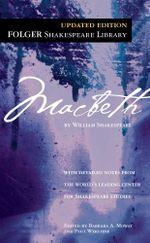 Macbeth : Folger Shakespeare Library - William Shakespeare