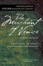 The Merchant of Venice : Folger Shakespeare Library - William Shakespeare
