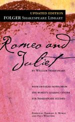 Romeo and Juliet : Folger Shakespeare Library - William Shakespeare