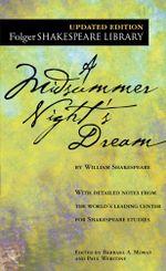 A Midsummer Night's Dream : Folger Shakespeare Library - William Shakespeare