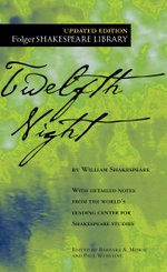 Twelfth Night : Folger Shakespeare Library - William Shakespeare