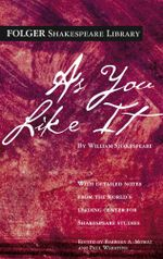 As You Like It : Folger Shakespeare Library - William Shakespeare