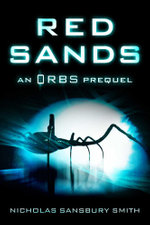 Red Sands : An Orbs Prequel - Nicholas Sansbury Smith