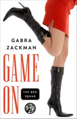 Game On : The Bod Squad Series - Gabra Zackman