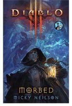 Diablo III : Morbed - Micky Neilson