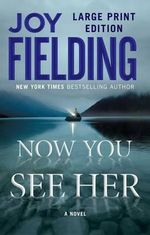 Now You See Her - Joy Fielding