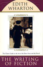 The Writing of Fiction - Edith Wharton
