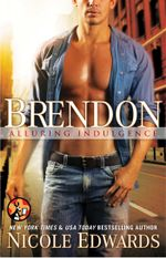 Brendon : Alluring Indulgence - Nicole Edwards