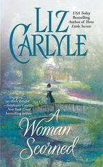 Woman Scorned - Liz Carlyle