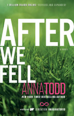After We Fell : The After Series - Anna Todd