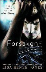 Forsaken : Secret Life of Amy Bensen - Lisa Renee Jones