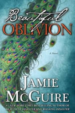 Beautiful Oblivion : Limited Edition - Jamie McGuire
