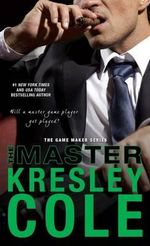 The Master : Game Maker Series - Kresley Cole