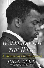Walking with the Wind : A Memoir of the Movement - Michael D'Orso