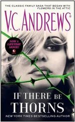If There Be Thorns : Dollanganger - V C Andrews