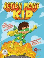 Action Movie Kid : All New Adventures : Part 1 - Daniel Hashimoto