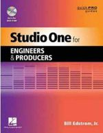 Studio One for Engineers and Producers : Quick Pro Guides - William Edstrom