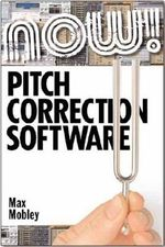 Pitch Correction Software : The Comprehensive Guide - Max Mobley