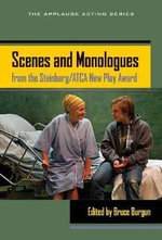 Scenes and Monologues from the Steinberg/ATCA New Play Award : Readings in Theatre Practice