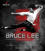 The Treasures of Bruce Lee : The Official Story of the Legendary Martial Artist - Paul Bowman