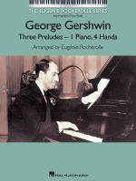 George Gershwin - Three Preludes : Intermediate Piano Duets the Eugenie Rocherolle Series - George Gershwin