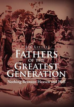 Fathers of the Greatest Generation - Jim Little