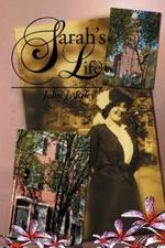 Sarah's Life - John J. Riley