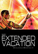 My Extended Vacation : The Long Weekend - Ophalandus II Brasfield