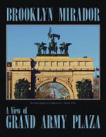 Brooklyn Mirador : An Incomplete Collection Book Two - Richard F. Kessler