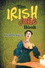 The Irish Joke Book - Brendon Kelly
