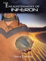 The Enlightenment of Inferon - Steve Denton