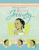 Ruth Journey : Introducing Yourself and Others - Creating a Positive Image for Students - Addie Ruth Bryant