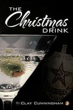 The Christmas Drink - Clay Cunningham