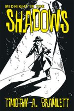 Midnight In The Shadows - Timothy A. Bramlett