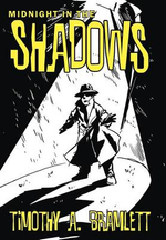 Midnight in the Shadows - Timothy A. Bramlett