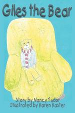 Giles the Bear - Nancy Tudor