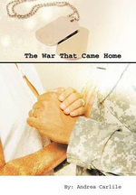The War That Came Home - Andrea Carlile