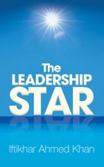 The Leadership Star - Iftikhar Ahmed Khan