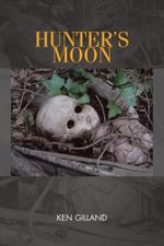 Hunter's Moon - Ken Gilland