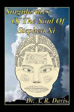 Singularities of the Soul of Stephen XI - Dr A. R. Davis