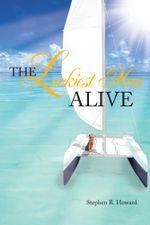 The Luckiest Man Alive - Stephen R. Howard