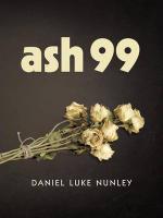 Ash 99 - Daniel Luke Nunley
