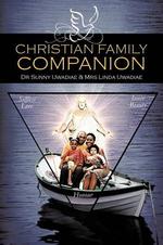 Christian Family Companion - Dr Sunny Uwadiae