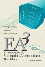 An Introduction to Enterprise Architecture : Third Edition - Scott A. Bernard